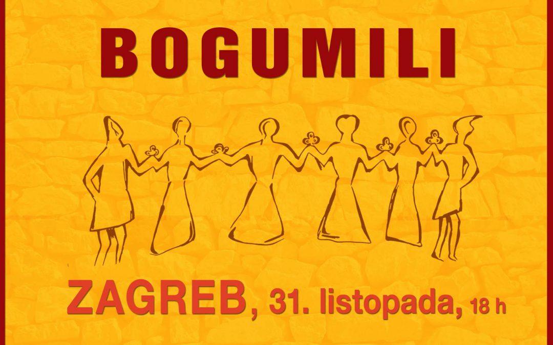 ZAGREB, 31. listopada 2018. u 18 sati – BOGUMILI –